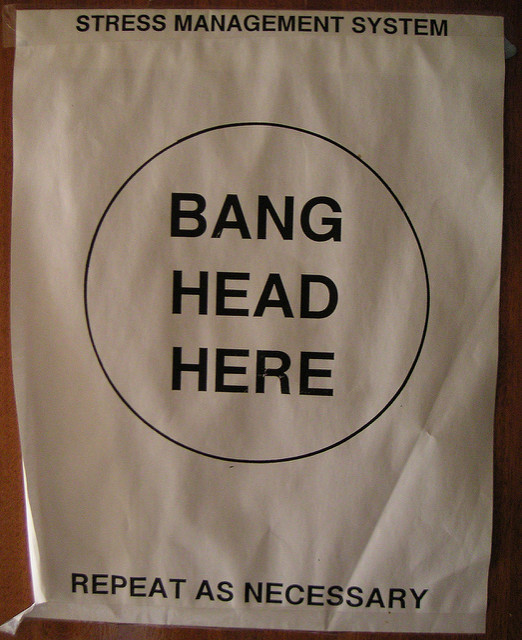 Stress Management Hit Head Here Sign