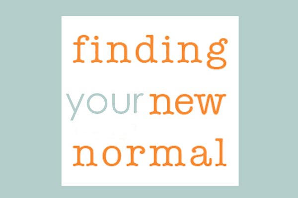 Finding Your New Normal Motivational Sign