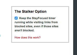 The stalker option on StayFocusd app
