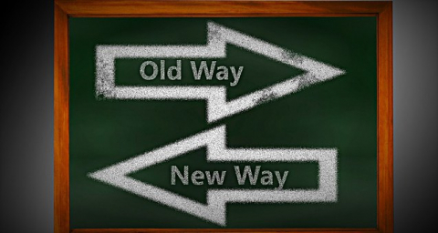 There is the old way of doing things, and the new way of doing things.